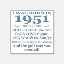 "Birthday Facts-1951 Square Sticker 3"" x 3"""