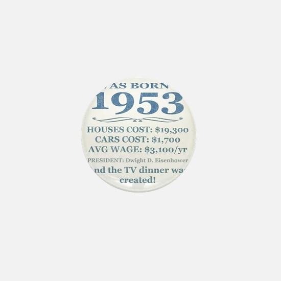 Birthday Facts-1953 Mini Button
