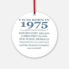 Birthday Facts-1975 Round Ornament