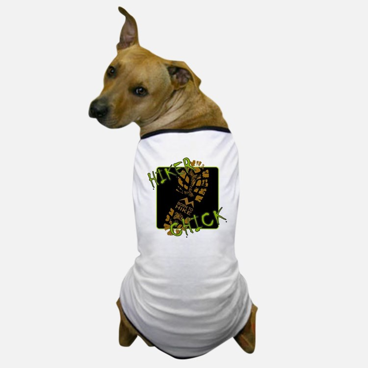 Hiker Chick - Boot Dog T-Shirt