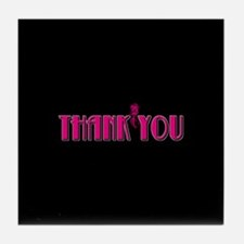 Thank You -Pink Tile Coaster