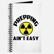Prepping Aint Easy Journal