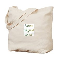 Draw All Good Tote Bag