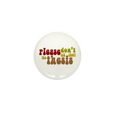 Thesis Mini Button (10 pack)
