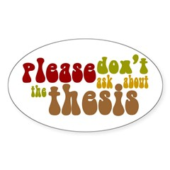 Thesis Oval Decal