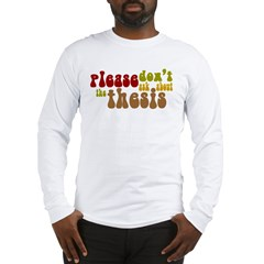 Thesis Long Sleeve T-Shirt