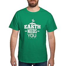 Earth Needs You T-Shirt