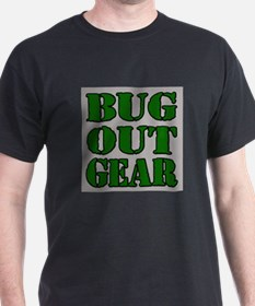 Bug Out Gear T-Shirt