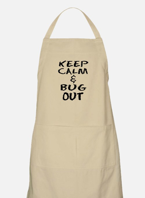 Keep Calm and Bug Out Apron