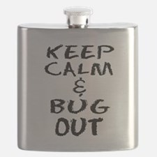Keep Calm and Bug Out Flask