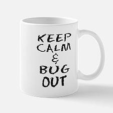 Keep Calm and Bug Out Mugs