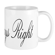 Mrs. ALWAYS right Small Mugs