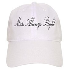 Mrs. ALWAYS right Baseball Cap