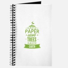 Save Paper Save Trees Save Earth Journal