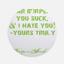 DEAR BURPEES II - LIME Round Ornament