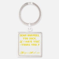 DEAR BURPEES II - YELLOW Square Keychain