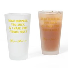 DEAR BURPEES II - YELLOW Drinking Glass