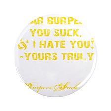 "DEAR BURPEES II - YELLOW 3.5"" Button"