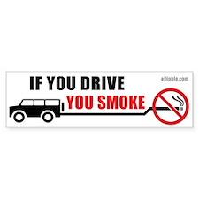 If you drive you smoke