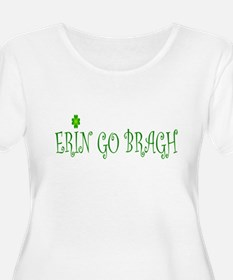 Erin Go Bragh Plus Size T-Shirt