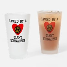 Saved By A Giant Schnauzer Drinking Glass