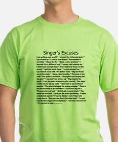 Singer's Excuses T-Shirt