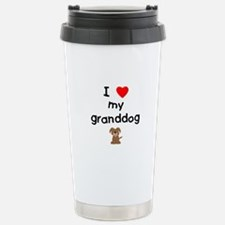 I love my granddog (3) Stainless Steel Travel Mug