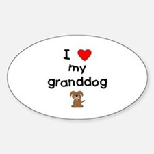 I love my granddog (3) Decal