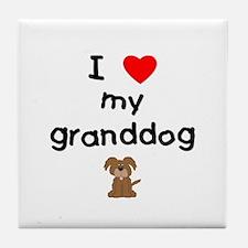 I love my granddog (3) Tile Coaster