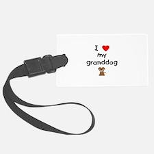 I love my granddog (3) Luggage Tag