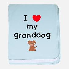 I love my granddog (3) baby blanket