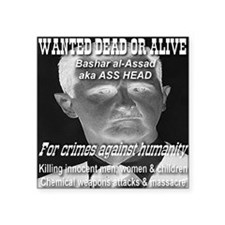 """Assad Wanted Poster Square Sticker 3"""" x 3"""""""