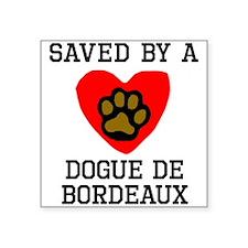 Saved By A Dogue de Bordeaux Sticker