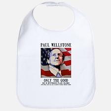 Wellstone - Only the Good Bib