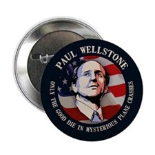 "Wellstone - Only the Good 2.25"" Button"