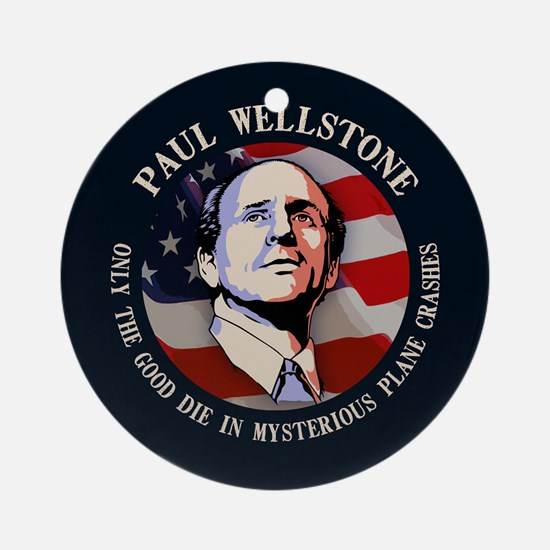 Wellstone - Only the Good Ornament (Round)
