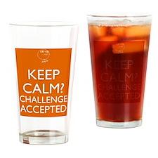 Keep Calm? Drinking Glass