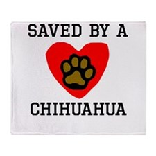 Saved By A Chihuahua Throw Blanket