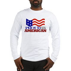Proud American Patriotic Long Sleeve T-Shirt