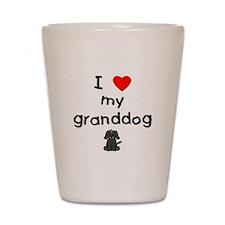 I love my granddog (4) Shot Glass
