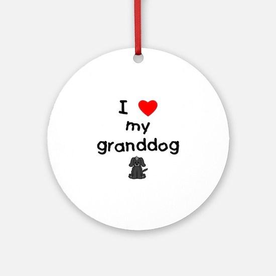 I love my granddog (4) Ornament (Round)