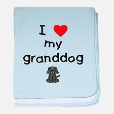 I love my granddog (4) baby blanket
