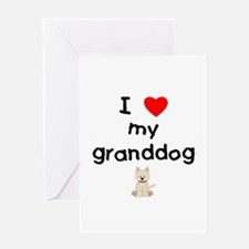 I love my granddog (westie) Greeting Card