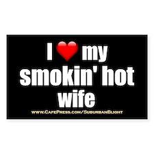 """""""Love My Smokin' Hot Wife"""" Stickers"""