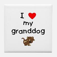 I love my granddog (5) Tile Coaster