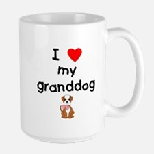 I love my granddog (bulldog) Mug