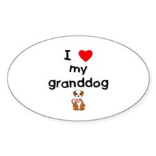 I love my granddog (bulldog) Decal