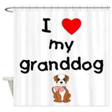 I love my granddog (bulldog) Shower Curtain
