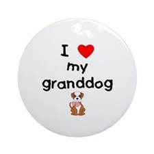 I love my granddog (bulldog) Ornament (Round)