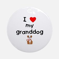 I love my granddog (bulldog) Ornament (Round)